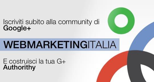 web marketing Italia la community dedicata a Google Plus