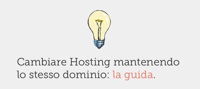 cambiare hosting mantenendo lo stesso dominio