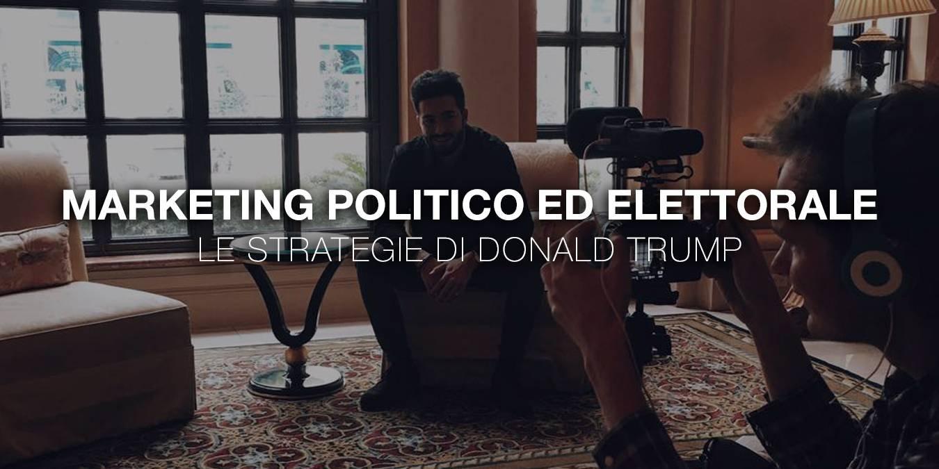 Marketing Politico ed Elettorale: le strategie di Trump per le elezioni Americane